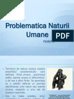 FILOSOFIE - Problematica Naturii Umane