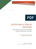 Ensayo Sobre El Contraste Entre Contabilidad Financiera, Administrativa y de Costos.