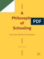 A Philosophy of Schooling