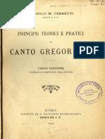 Principi Teorici e Pratici Di Canto Gregoriano (Don Paolo M. Ferretti, 1914)