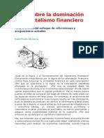 Tesis Sobre La Dominación Del Capitalismo Financiero