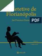O detetive de Florianópolis e-book.pdf