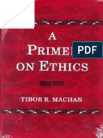 Tibor R. Machan - A Primer on Ethics (1997).pdf