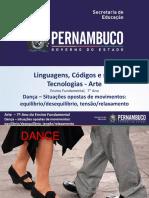 DANÇA – Situações opostas de movimentos equilíbriodesequilíbrio, tensãorelaxamento.pptx