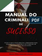 Manual Do Criminalista de Sucesso