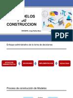 Los Modelos y Su Construcción
