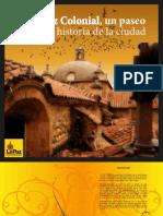 La Paz Colonial, Un Paseo Por La Historia de La Ciudad