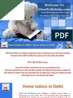 Tutor Jobs in Delhi | Home Tuition in Delhi | Home Tutors in Delhi