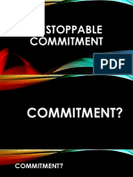 Unstoppable Commitment