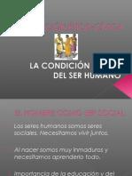 LA CONDICIÓN SOCIAL DEL SER HUMANO
