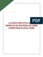 La Pena Privativa de La Libertad Enmateria de Libre Competencia en El Perú Terminado 2019