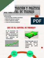 Administración y Política de Capital de Trabajo