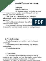 Cost, Focus & Preemptive Move