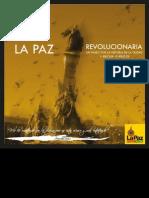 La Paz Revolucionaria Un Paseo Por La Historia de La Ciudad