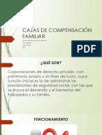 CAJAS DE COMPENSACION FAMILIAR.pptx