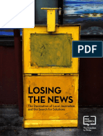 Losing the News the Decimation of Local Journalism and the Search for Solutions