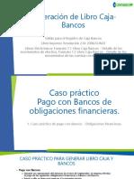 Caso Práctico Pago Con Bancos de Obligaciones Financieras.