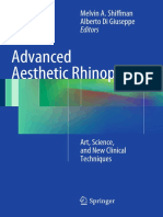 Advanced Aesthetic Rhinoplasty Art, Science, And New Clinical Techniques