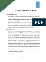 INFORME-EL MERCADO DE SERVICIOS.ORGANISMOS.COMPETENCIAS.FUNCIONESDEL M.T.C..docx