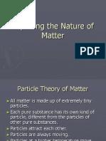 Exploring the Nature of Matter