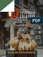 Fotografia Criativa - Guia de Fotografia