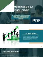 Diapositiva. El Mercadeo y La Publicidad