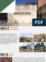 Urban Lost Spaces Presentation 1