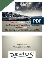 Miguel Carter - Itaipu Causa Nacional - La Riqueza Energetica Perdida del Paraguay (23 juliol 2019).pptx (1).pdf