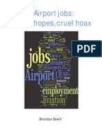 Airport Jobs False Hopes Cruel Hoax