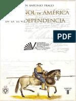 Frago Juan Antonio - El Español de America en La Independencia