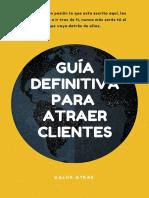 Guía Definitiva Para Atraer Clientes