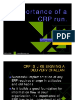 Conference Room Pilot.  CRP run.  ERP implementation