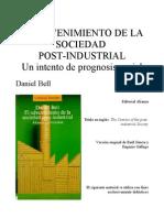 DANIEL BELL- El Advenimiento de La Sociedad Post-Industrial