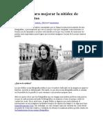 DZoom Luis Perez - Consejos Para Mejorar La Nitidez de Nuestras Fotos