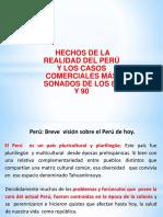 2.- Casos y Hechos Ocurridos en La Realidad Empresarial en El Peru