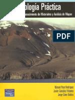 Geología Práctica; Introducción Al Reconocimiento De Materiales & Análisis De Mapas - Manuel Pozo Rodríguez, Javier González Yélamos & Jorge Giner Robles