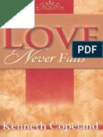 Love Never Fails - Kenneth Copeland