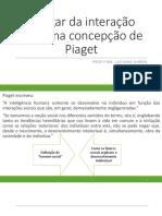 Aula 9 - Piaget e a Interação Social