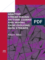 Adaptive Stream Mining Pattern Learning and Mining From Evolving Data Streams