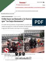 Álvaro Uribe Hace Un Llamado a La Fuerza Pública Para Que No Haya Desmanes