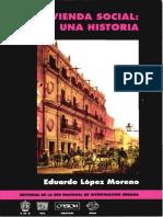 La vivienda social Una hstoria editrial de la red nacional de investigacion urbana en mexico.pdf