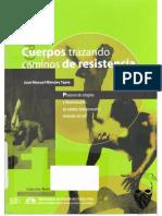 José Manuel Méndez Tapia, Cuerpos trazando caminos de resistencia Procesos de estigma y discriminación en varones homosexuales viviendo con VIH.