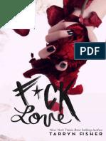 Tarryn Fisher - F#Ck Love [Revisado]