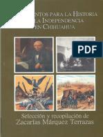 Documentos Para La Historia de La Independecia en Chihuahua - Zacarías Márquez