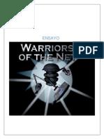 Guerreros de La Red (Warriors of the Net)