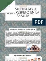 COMO TRATARSE CON RESPETO EN LA FAMILIA