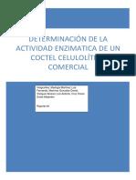 Reporte 4 Determinación de La Actividad Enzimática de Un Coctel Celulolítico Comercial