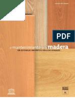 Guía nº 6 de Mantenimiento de la Madera en Establecimientos Educacionales.