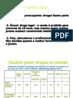 Drogas e Alcool - 09-08-2016.
