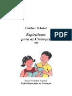 Espiritismo Para as Criancas - Cairbar Schutel